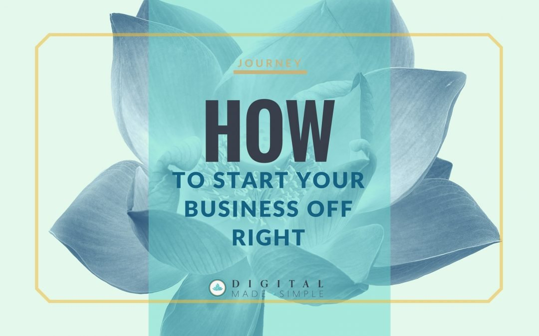 How to start your business off right