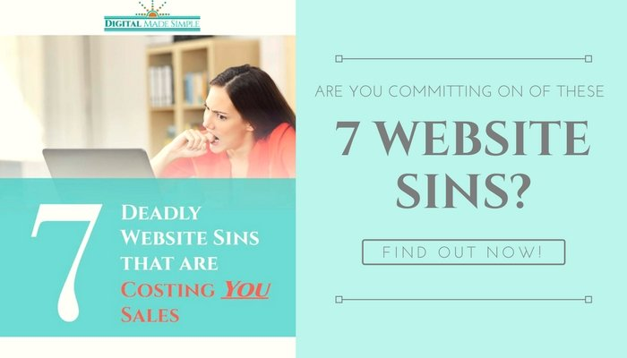 7 Deadly Website Sins that may be costing you sales