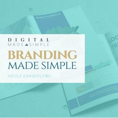 Branding Made Simple™, Digital Made Simple, LLC