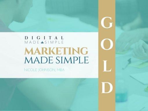 Marketing Made Simple™ - Gold, Digital Made Simple, LLC