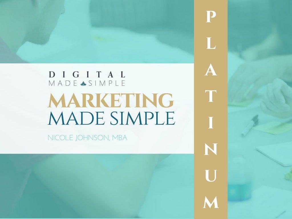 Marketing Made Simple™ - Platinum, Digital Made Simple, LLC