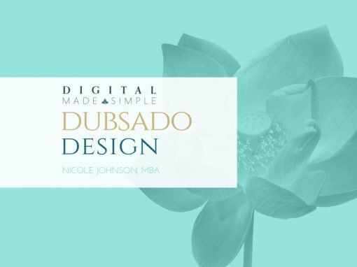 Dubsado consult, Digital Made Simple, LLC