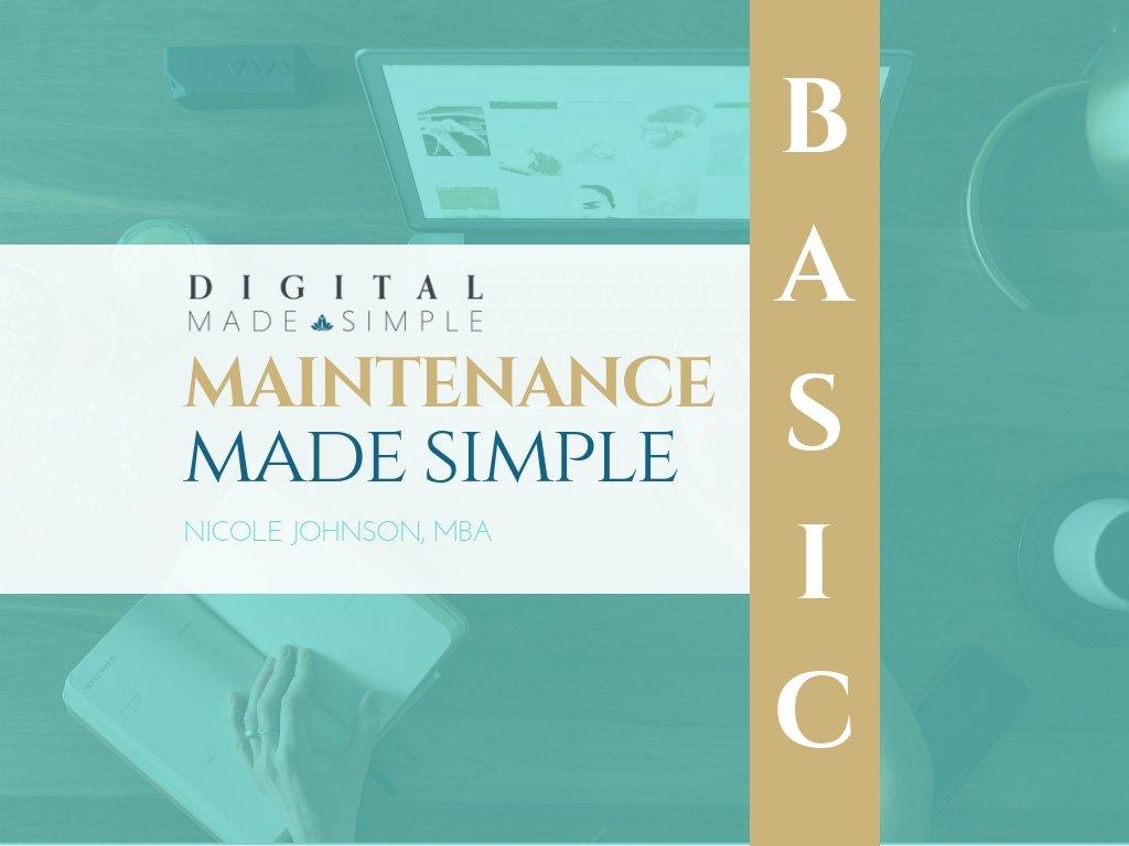 Maintenance Made Simple™ - Basic plan, Digital Made Simple, LLC