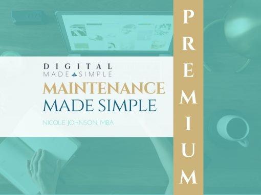 Maintenance Made Simple™ - Premium plan, Digital Made Simple, LLC