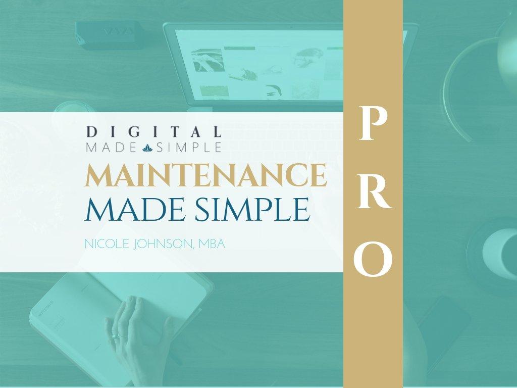 Maintenance Made Simple™ - Pro plan, Digital Made Simple, LLC