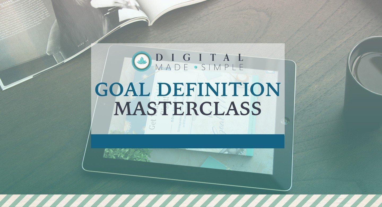 Goal Definition Masterclass